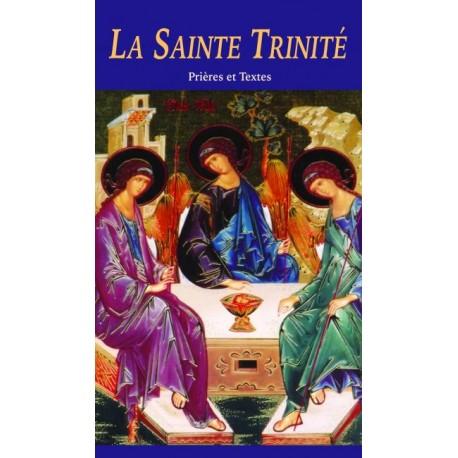 La Sainte Trinité Prières et Textes