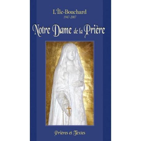 Notre Dame de la Prière,Prières et Textes