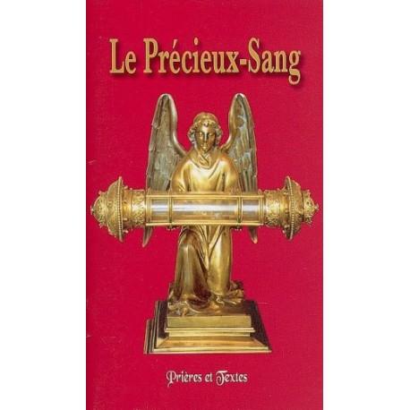 Le Précieux-Sang ,Prières et Textes