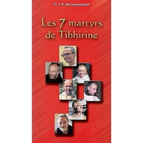 Les 7 martyrs de Tibhirine