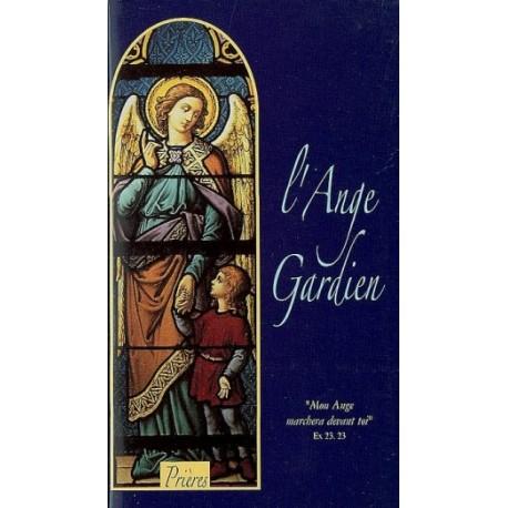 L'Ange gardien Prières et Textes