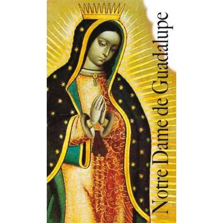Notre Dame de Guadeloupe Prières et Textes