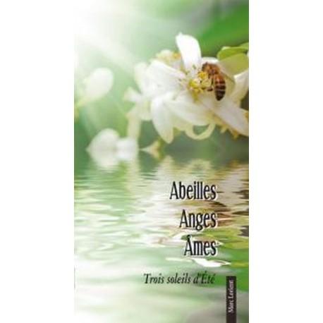 Abeilles Anges Âmes