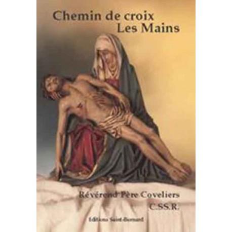 Chemin de croix : les Mains