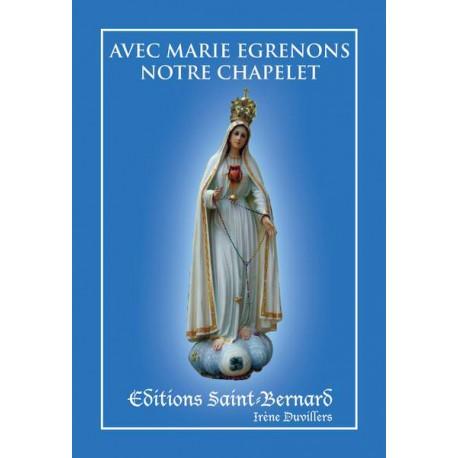 Avec Marie égrénons notre chapelet