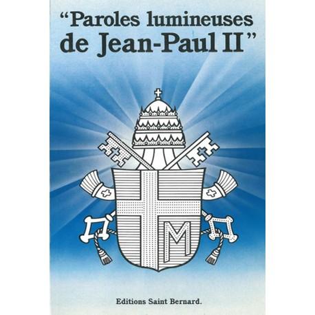 Paroles lumineuses de Jean-Paul II