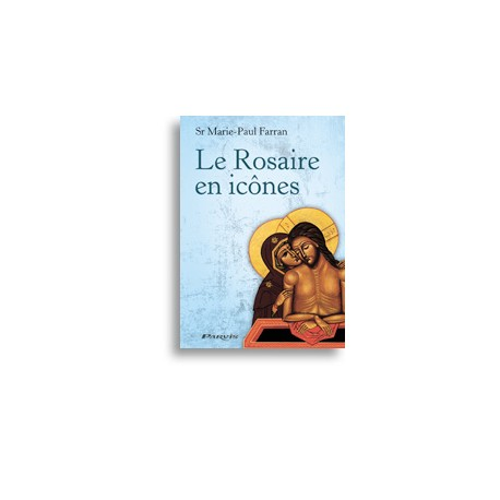 Le Rosaire en icônes