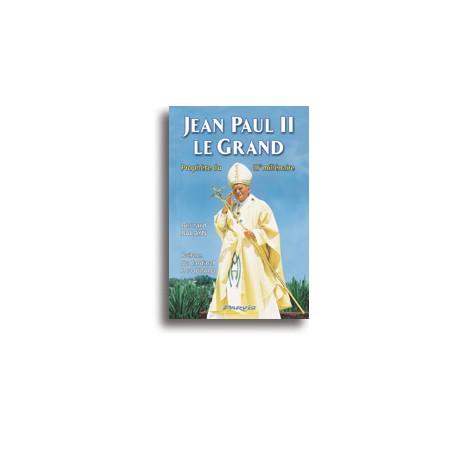 Jean Paul II le Grand