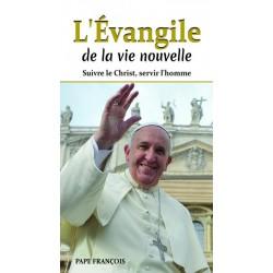 L'Evangile de la vie nouvelle.