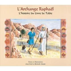 L'Archange Raphaël, l'Histoire du Livre de Tobie