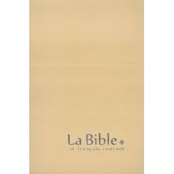 Bible en Français courant avec deutérocanoniques - Gros Caractères