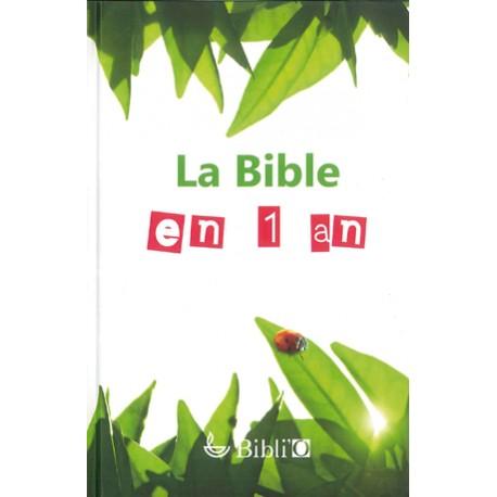 Bible en 1 An - Sans les deutérocanoniques