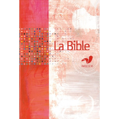 Bible parole de vie - Format agrandi - Catholique