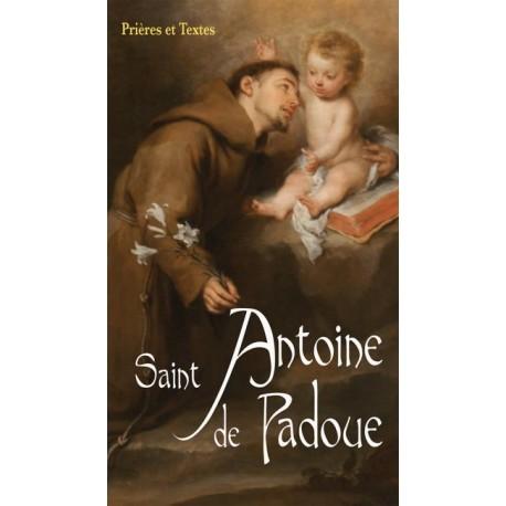 Saint Antoine - Prières et Textes
