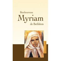 Bienheureuse Myriam de Bethléem - Prières et Textes