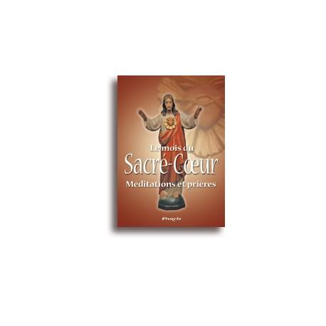 Le mois du Sacré-Cœur - Méditations et Prières
