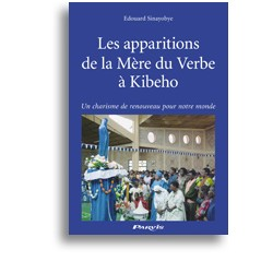 Les apparitions de la Mère du Verbe à Kibeho
